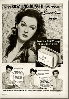 """Rosalind Russell for Lux soap and the RKO-Radio's movie """"Flight For Freedom"""" from the April 1943 Modern Screen magazine Retro Ads, Vintage Ads, Vintage Posters, Vintage Makeup, Vintage Beauty, Vintage Glamour, Old Advertisements, Advertising, Classic Hollywood"""