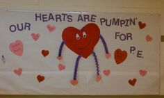 "Great bulletin board idea for February, National Heart Month. Could even change this to say, ""Our hearts are pumpin' for Move to Learn!"""