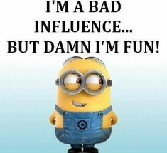 Minions 4, Minions Friends, Cute Minions, Funny Minion Memes, Minions Quotes, Funny As Hell, Funny Me, Funny Signs, Naughty Emoji