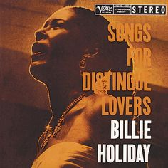 Songs For Distingue Lovers. Billie Holiday