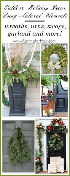 Outdoor Holiday Decor Using Natural Elements: How to decorate your home outdoors with Natural Elements for the HOLIDAYS! 5 ideas that will rock your curb appeal! www.settingforfour.com