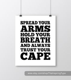 The Cape, Guy Clark. Spread Your Arms Hold Your Breath and Always Trust Your Cape.