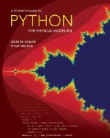 """""""A Student's Guide to Python for Physical Modeling"""" Jesse M. Kinder and Philip Nelson Python is a computer programming language that is rapidly gaining popularity throughout the sciences. A Student's Guide to Python for Physical Modeling aims to help you, the student, teach yourself enough of the Python programming language to get started with physical modeling. #novetatsfiq"""