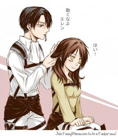 Erika Yeager/Jaeger. The female Eren. Levi braids my hair because I'm that cool. *failed hair flip* Feisty, exciting, etc. Came here and found all my friends were the opposite gender. I'm still confused.