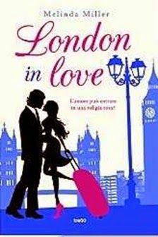 London in love di Melinda Miller
