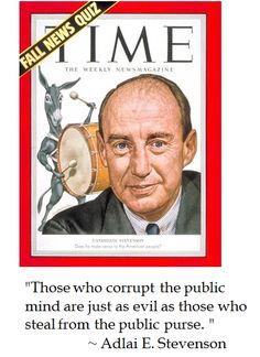 Adlai Stevenson on #politics and corruption #quotes