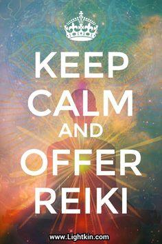 Keep Calm and Offer Reiki