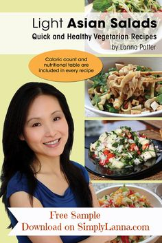 "Free download - 7 sample recipes from ""Light Asian Salads - Quick and Healthy Vegetarian Recipes"" at http://www.SimplyLanna.com"
