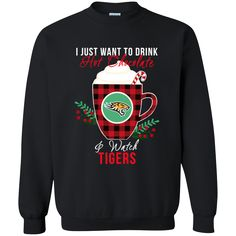 Towson Tigers Ugly Christmas Sweaters Just Wanna Drink Hot Chocolate & Watch Sweatshirts