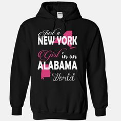 Just a NEW YORK Girl In an ALABAMA World, Get yours HERE ==> https://www.sunfrog.com/Names/Just-a-NEW-YORK-Girl-In-an-ALABAMA-World-Black-Hoodie.html?id=47756 #christmasgifts #merrychristmas #xmasgifts #holidaygift #alabama #sweethomealabama