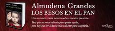 SORTEO del libro: Los Besos en el Pan, de Almudena Grandes.