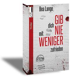 [Rezi] Gib dich nie mit weniger zufrieden von Bea Lange   booksline
