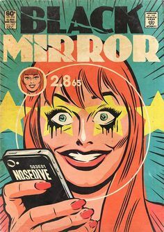 You are watching the movie Black Mirror on Putlocker HD. Black Mirror is an anthology series that taps into our collective unease with the modern world, with each stand-alone episode a sharp, suspenseful tale Kunst Poster, Poster S, Comic Book Covers, Comic Books, Roy Lichtenstein Pop Art, Comics Vintage, Illustrator, Spiegel Design, Culture Pop