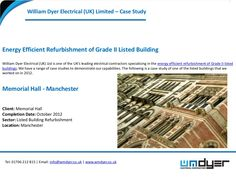 Energy Efficient Refurbishment of Grade II Listed Buildings - William Dyer Electrical Case Study