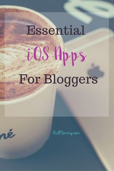 Essential iOS Apps for Blogging - Bad Mammy