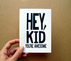 valentine card hey kid you're awesome congratulations typography modern bold black and white card letterhappy etsy op Etsy, 2,25€