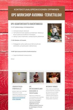 - Kontekstuaalispedagoginen oppiminen by Merja Meriläinen Non Profit, Workshop, Education, Atelier, Learning, Teaching, Studying