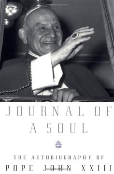 The holy journey of two popes john xxiii and john paul ii saints of