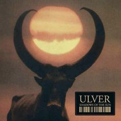 Shadows of the Sun by Ulver (Vinyl, House of Mythology) for sale online Continents And Oceans, Best Red Wine, History Magazine, Music Album Covers, Long Shadow, Ancient Symbols, Lp Vinyl, Vinyl Records, Album Covers