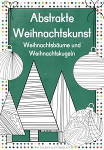 Abstrakte Weihnachtskunst Weihnachtsbäume und Weihnachtskugeln – Unterrichtsmaterial in den Fächern Fachübergreifendes & Kunst School, Christmas Tree Images, Music And Art, Colorful Backgrounds, Winter Christmas, Art Education Resources, Creative, Natal