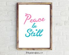 Peace Be Still  8x10 Bible Art Scripture Prints by 316printables