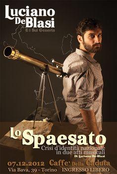 "Porster (photo and logo design) for the italian comedy: ""Lo Sapesato"" - #kappanovedesign #k9design #k9design #k9_design #spaesato #comedy #logodesign #luciano #de_blasi #suigeneris"