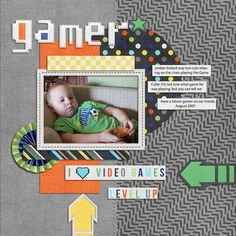 Gamer layout using Level Up kit by Bella Gypsy Designs http://scraporchard.com/market/Level-Up-Digital-Scrapbook-Kit.html