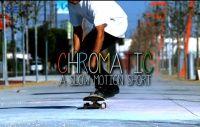 Videos Chromatic: A Slow Motion Short - Vídeo produzido pela Chromatic, Slow Motion Short, curta com algumas manobras em camera lenta o que facina são os movimentos a arte todo em volta do skate desdo giz sobre os shapes aos movimentos das manobras com os skatistas Jordan Hoffart, Aldrin Garcia e Josh Hawkins.