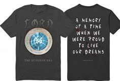 The Dungeon Era T-Shirt  Buy direct from the band - http://www.lord.net.au/store