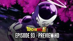 DRAGON BALL SUPER EPISODE 93 Goku Vs Vegita        DRAGON BALL SUPER EPISODE 93 Goku Vs Vegita Guys, we got some Dragon Ball Super Epis...