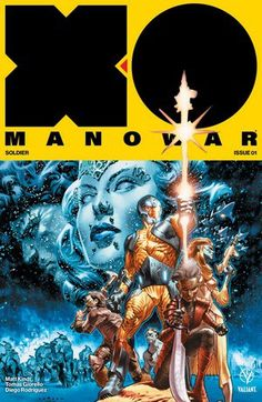 Valiant Comics Releases Previews for the Visogoth's 25th Anniversary X-O Manowar (2017) | FangirlNation Magazine