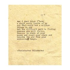 The Universe and Her, and I poem #166 written by Christopher Poindexter