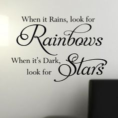 Wall Quote Sticker Art 'When it Rains look for Rainbows...' - WA264X LARGE / BLACK: Amazon.co.uk: DIY & Tools