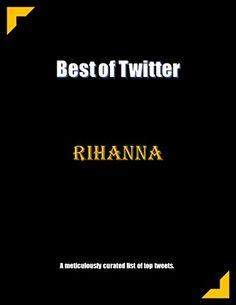Best of Twitter: Rihanna