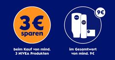 Jetzt 3 € sparen und Pflege spüren: Sparen kann so einfach sein: Wählen Sie mindestens 3 NIVEA Produkte zu einem Mindesteinkaufswert von 9 € und erhalten Sie einen Sofort-Rabatt von 3 € an der Kasse.. Die Aktion läuft vom 22.01. bis 20.02.2016 - los geht's.