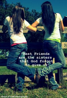 """""""Best friends are the sisters that God forgot to give us. Best Friend Poses, Best Friends Sister, Cute Friends, Best Friends Forever, Real Friends, My Best Friend, Bff Pictures, Best Friend Pictures, Friend Photos"""
