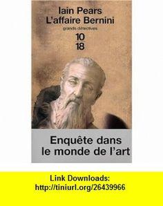 Laffaire Bernini (9782264032805) Iain Pears , ISBN-10: 2264032804  , ISBN-13: 978-2264032805 ,  , tutorials , pdf , ebook , torrent , downloads , rapidshare , filesonic , hotfile , megaupload , fileserve