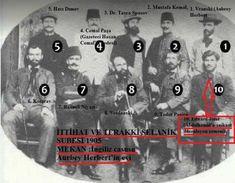 İste vatan hainleri. Ama bazı ahmaklara göre kahraman o!Arşivlerdenotoğraf İttihat Terakki Selanik Şubesi'nden İngiliz casusu Aurbey Herbert'in evinde 1905 yılında çekilmiş. Ayaktakiler: 1. Vranski (Aubrey Herbert), 2. Mustafa Kemal, 3. Dr. Tasca Spasov, 4. Cemal Paşa (Gazeteci Hasan Cemal'in dedesi), 5. Hacı Dımov