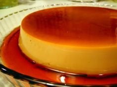 Leche flan... so rich, you'll have clogged arteries just by looking at it  :  )