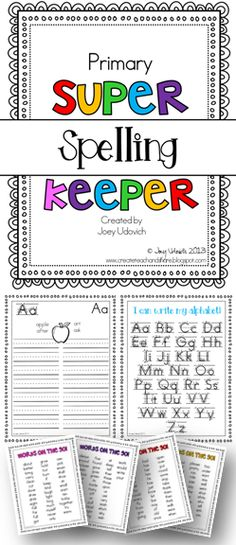 """Teacher, how do you spell ...?""  This is a question that I'm asked all the time!  This Super Spelling Keeper will be a place for your students to write down those words, so that they no longer have to come ask you!  A great way to practice dictionary and ABC skills - includes a quick ""go-to"" list of Dolch words and detailed letter formation sheet...among other things! Super cheap for a great resource! $"