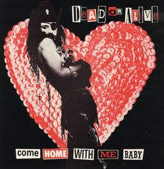 DEAD OR ALIVE--Come Home with Me Baby