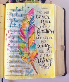 Bible Journaling by Grace Veenker @graceveenker | Psalm 91:4