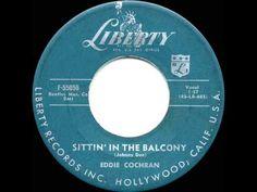 1957 HITS ARCHIVE: *Sittin' In The Balcony* - Eddie Cochran - YouTube