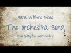 The Orchestra Song- Sara Wilshire Bibee
