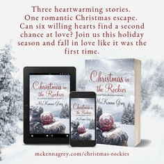CHRISTMAS IN THE ROCKIES, a collection of three contemporary holiday stories, is available for preorder, and releases October Can six willing hearts find a second chance at love? Join us this holiday season and fall in love like it was the first time.