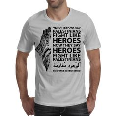 """Palestinians Fight Like Heros (Sports Grey) T-shirt """"Existence is Resistance"""". Support the Palestinians Right to Exist. Famous for taking on tanks with stones. A great addition to your summer wardrobe. Buy yours here, at One Ummah Clothing. Available in three colours, White, Black and Sports Grey"""