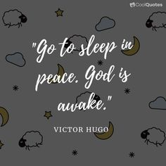 """""""Go to sleep in peace. God is awake. Inspirational Prayers, Inspirational Quotes Pictures, Great Quotes, John Keats, Peace Quotes, Faith Quotes, Quotes Quotes, Jack Kerouac, Night Quotes Thoughts"""