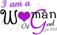 I am a Women of God