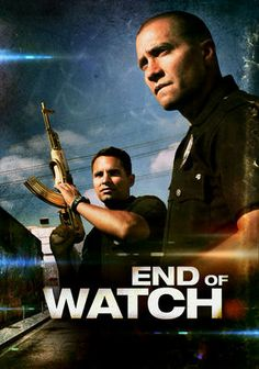 End of Watch. Not a fan of the end but a decent watch.