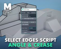 Scripts, Angles, Maya, The Selection, 3 D, Tools, Luxury, Instruments